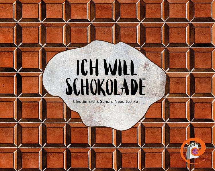 Ich will Schokolade